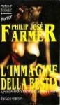 L'immagine della bestia - Philip José Farmer, Luigi Giambonelli