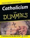 Catholicism for Dummies - John Trigilio Jr., Kenneth Brighenti