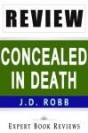 Concealed in Death: by J. D. Robb -- Review - Expert Book Reviews