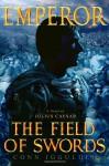 Emperor: The Field of Swords - Conn Iggulden