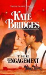 The Engagement - Kate Bridges