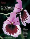 Orchids for Every Home: The Beginner's Guide to Growing Beautiful, Easy-Care Orchids - Wilma Rittershausen, Brian Rittershausen