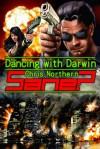 Dancing with Darwin - Chris Northern