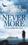 Maximum Ride: Nevermore - James Patterson