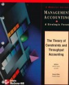 The Theory of Constraints and Throughput Accounting - Monte Swain, Monte R. Swain, Shahid (Ed.) Ansari