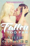 Fallen Too Far - Abbi Glines