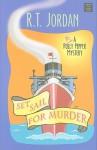 Set Sail for Murder - R. Jordan