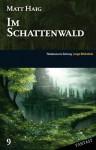 Im Schattenwald - Matt Haig, Knut Krüger