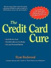 The Credit Card Cure - Ryan Rockwood, Mike Rockwood