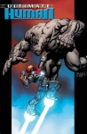 Ultimate Hulk vs. Iron Man: Ultimate Human - Warren Ellis, Cary Nord