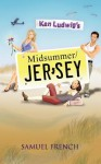 Ken Ludwig's Midsummer/Jersey (Samuel French Acting Editions) - Ken Ludwig