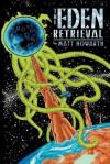 The Eden Retrieval - Matt Howarth