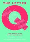 The Letter Q: Queer Writers' Notes to their Younger Selves - Sarah Moon, James Lecesne, Martin Moran