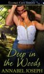 Deep in the Woods - Annabel Joseph