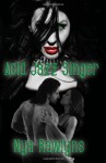 Acid Jazz Singer: Book One of the Hunger Hurts Series - Nya Rawlyns