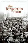 The Forgotten Man - Amity Shlaes