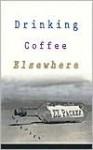 Drinking Coffee Elsewhere (Audio) - Z.Z. Packer, Shirley Jordan