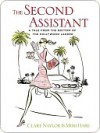 The Second Assistant: A Tale from the Bottom of the Hollywood Ladder - Mimi Hare, Clare Naylor