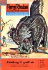 Perry Rhodan 102: Abteilung III greift ein (Perry Rhodan - Heftromane, #102) - Kurt Mahr