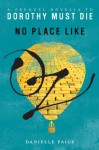 No Place Like Oz (Dorothy Must Die #0.5) - Danielle Paige