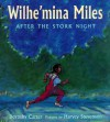 Wilhe'mina Miles After The Stork Night - Dorothy Carter, Harvey Stevenson
