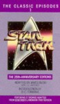 Star Trek: The Classic Episodes, Vol. 1 - The 25th-Anniversary Editions - James Blish, D.C. Fontana