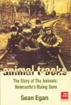 Animal Tracks: The Story of The Animals - Sean Egan