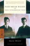 Pudd'nhead Wilson and Those Extraordinary Twins - Mark Twain, Ron Powers