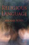 Religious Language - Michael Scott