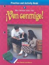 Ven Conmigo!: Practice and Activity Book - Holt Rinehart
