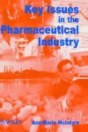 Key Issues in the Pharmaceutical Industry - Ann-Marie McIntyre, Peter MacIntyre