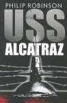 USS Alcatraz - Phillip Robinson