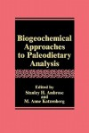 Biogeochemical Approaches to Paleodietary Analysis - Stanley H. Ambrose, M. Anne Katzenberg