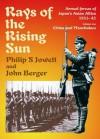 Rays of the Rising Sun. Japan's Asian Allies 1931-45: Volume 1: China and Manchukuo - Philip Jowett