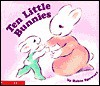 Ten Little Bunnies - Robin Spowart