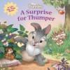 A Surprise for Thumper - Laura Driscoll, Lori Tyminski, Giorgio Vallorani