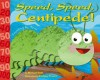 Speed, Speed Centipede!: Counting by Tens - Michael Dahl