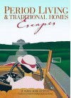 Period Living And Traditional Homes Escapes (Period Living/Traditional Home) - Peter Brimacombe, Susie Hodge, Annie Bullen