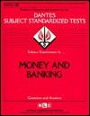 DSST Money & Banking (DANTES series) (Dantes Subject Standardized Tests (Dantes).) - Jack Rudman