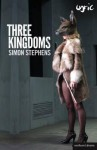 Three Kingdoms - Simon Stephens