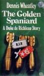 The Golden Spaniard - Dennis Wheatley