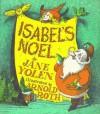 Isabel's Noel - Jane Yolen, Arnold Roth