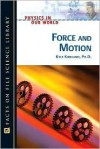Force and Motion - Kyle Kirkland