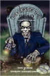 Reviews of the Dead: 25 Zombie Movies to Die for - Tony Schaab, Anthony Giangregorio