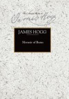 Memoir of Burns - James Hogg, Patrick Scott, G. R. Roy