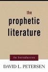 The Prophetic Literature: An Introduction - David L. Petersen, David L. Peterson