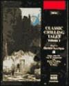 Classic Chilling Tales - Naxos AudioBooks, Rudyard Kipling, O. Henry, Guy de Maupassant, Dermot Kerrigan, Saki, M.R. James