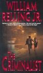The Criminalist - William Relling Jr.