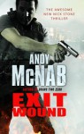 Exit Wound: (Nick Stone Book 12) - Andy McNab