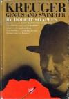 Kreuger: Genius And Swindler - Robert Shaplen, John Kenneth Galbraith